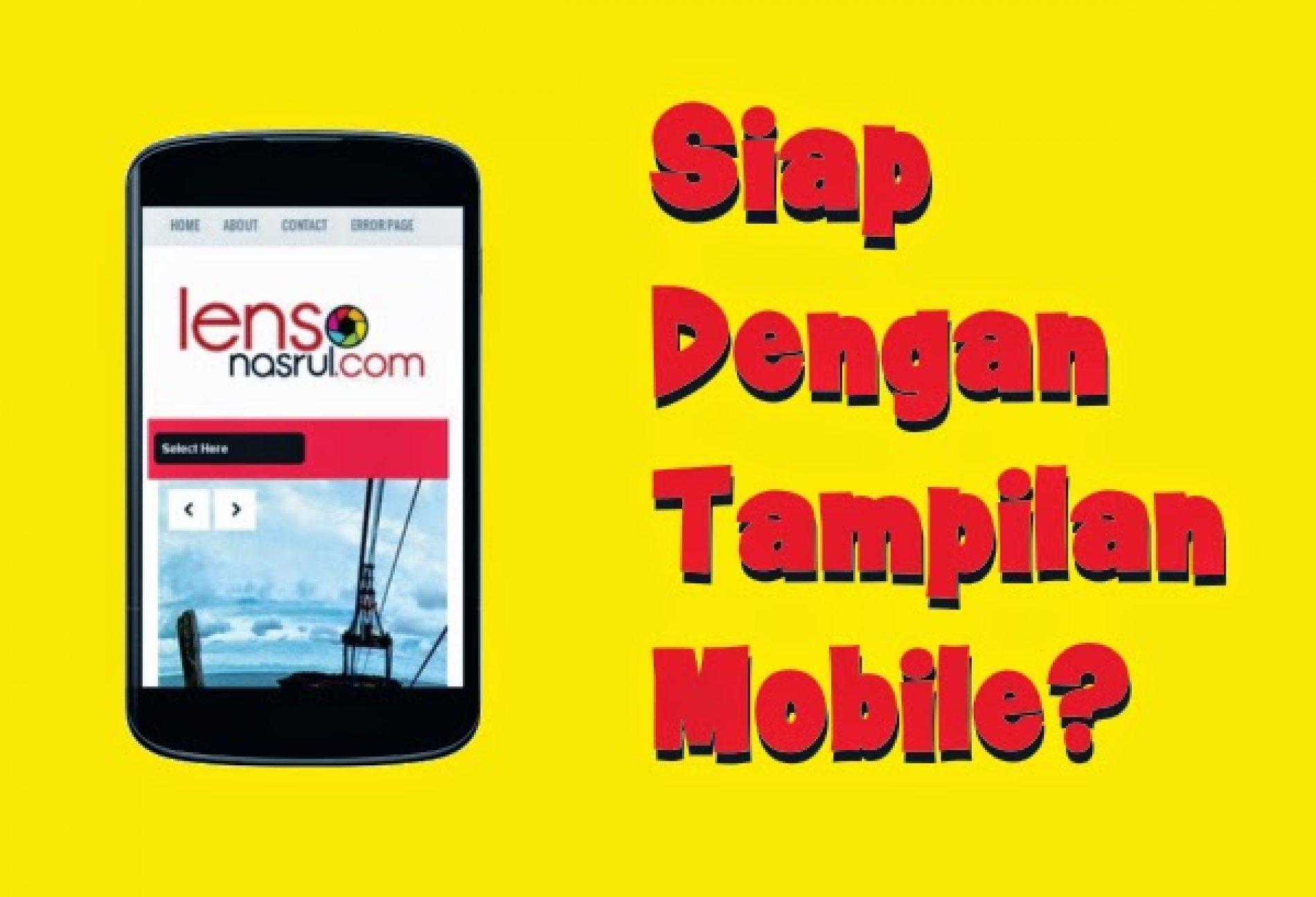 Hebatnya Blog atau Web Kamu Mobile Friendly !!
