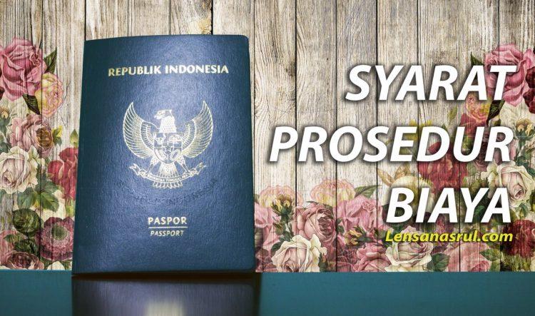 syarat biaya dan prosedur pembuatan paspor baru 2017 online rh lensanasrul com